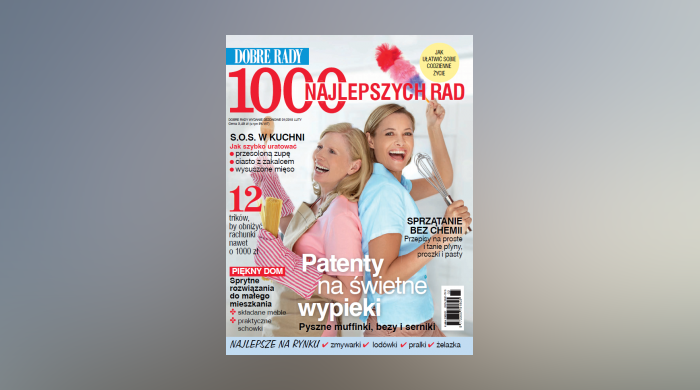 """""""1000 najlepszych Rad"""" – specjalne wydanie magazynu """"Dobre Rady"""""""