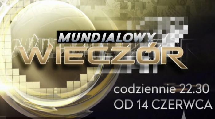 """""""Mundialowy wieczór"""" od 14 czerwca w TVP Sport"""