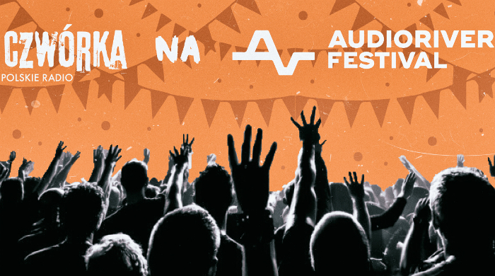 Radiowa Czwórka na Audioriver 2018. Specjalne wydania audycji i relacje z festiwalu