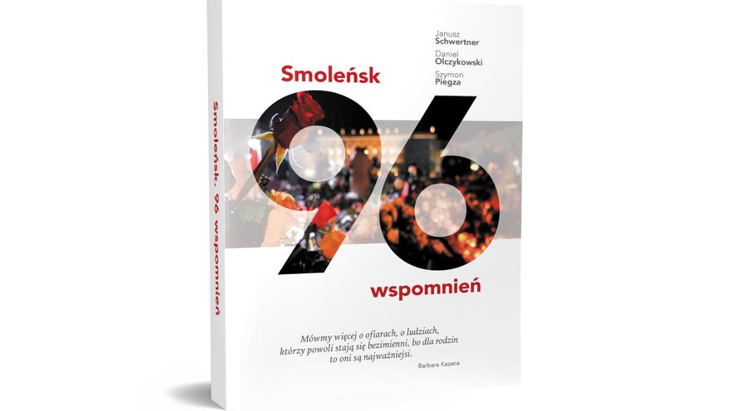 Książka Smoleńsk. 96 wspomnień