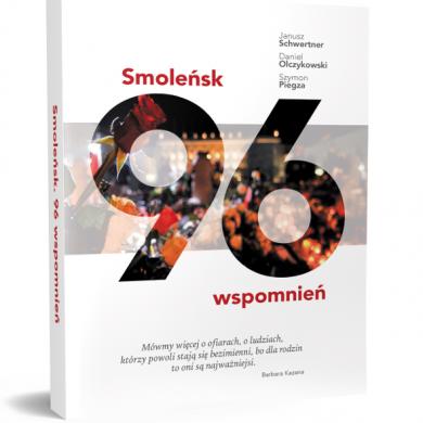 """""""Smoleńsk. 96 wspomnień"""" w sprzedaży od 21 marca"""