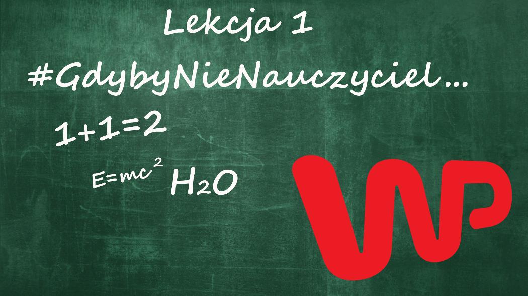 #GdybyNieNauczyciel – akcja portalu Wirtualna Polska