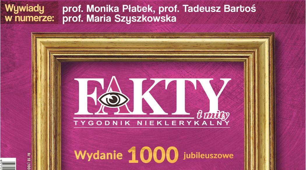 Fakty i mity - 1000. numer