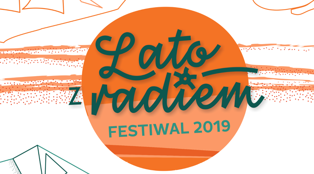 Lato z Radiem Festiwal 2019