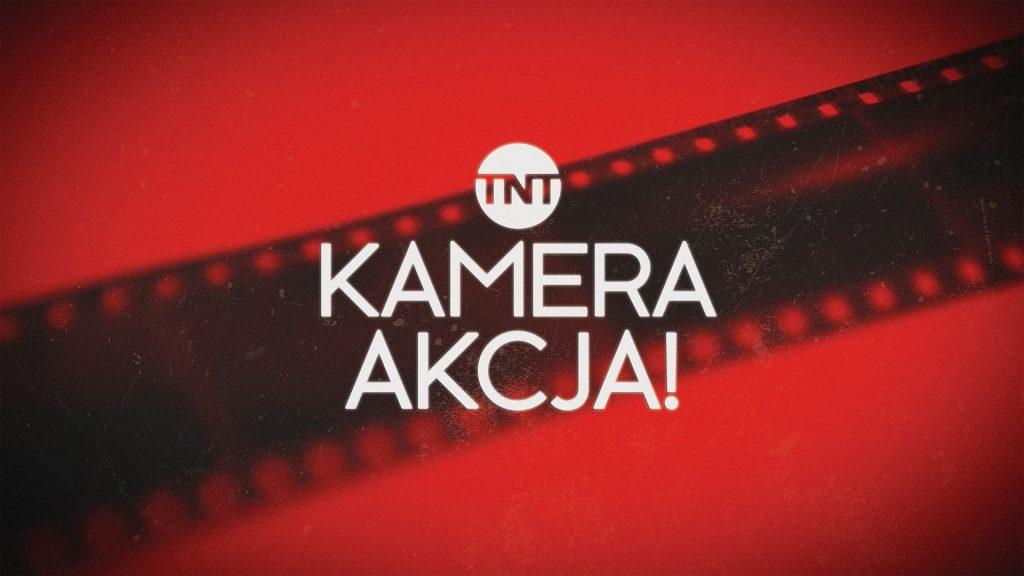 TNT, Kamera, Akcja