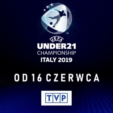 Mistrzostwa Europy U-21 2019 od 16 czerwca w TVP