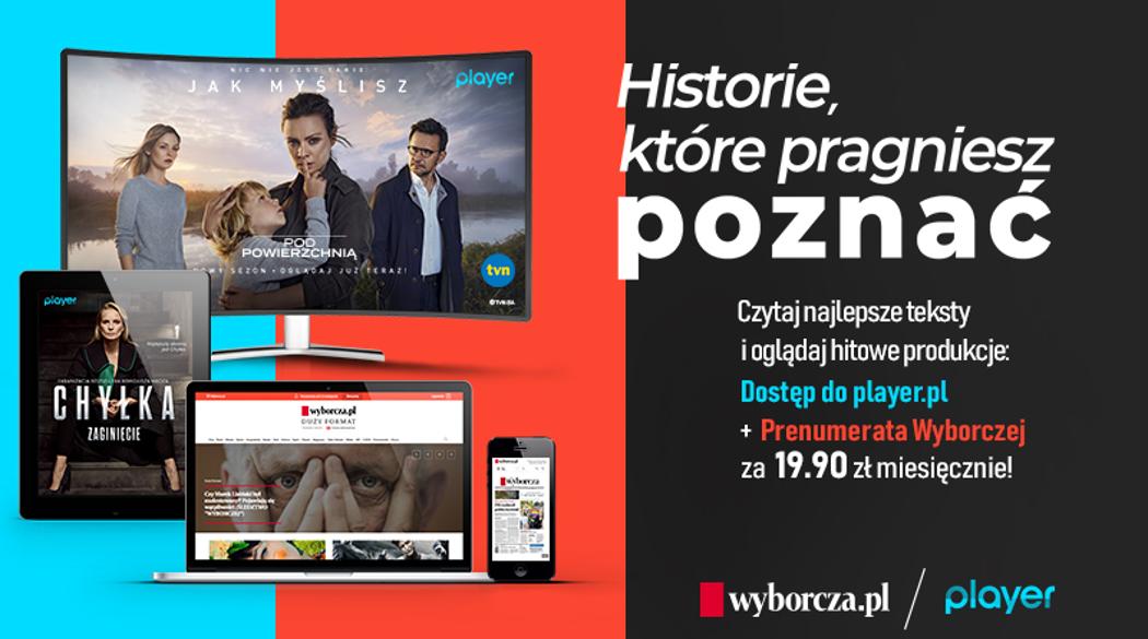 Pakiet Wyborcza.pl i Player.pl