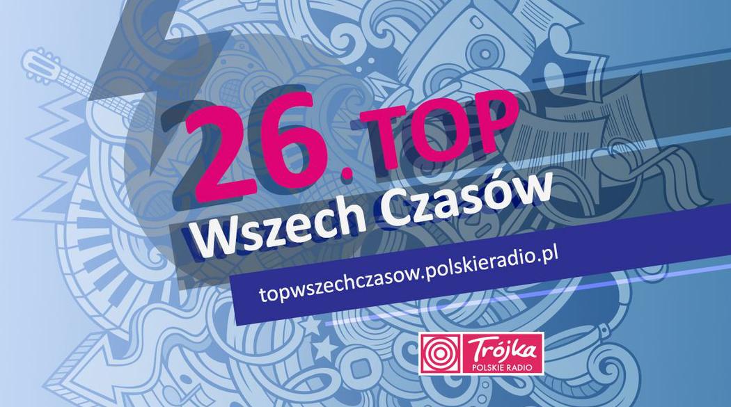 26. Top Wszech Czasów