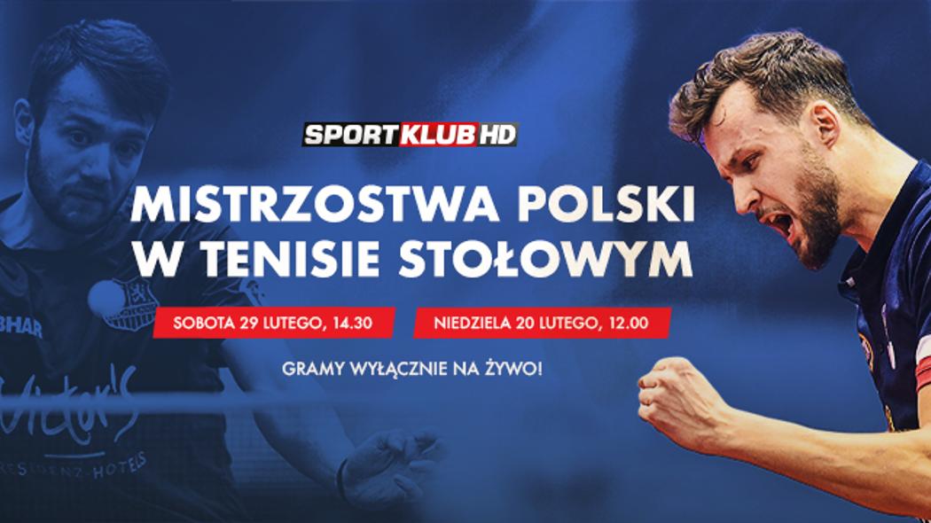 Mistrzostwa Polski w tenisie stołowym na żywo w Sportklubie