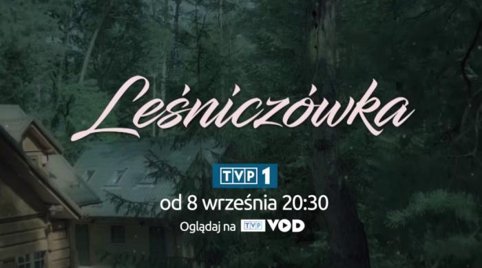 """Nowy sezon serialu """"Leśniczówka"""". Premiery 5 razy w tygodniu"""