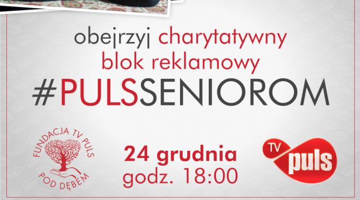 Charytatywny blok reklamowy #PulsSeniorom w Wigilię w TV Puls
