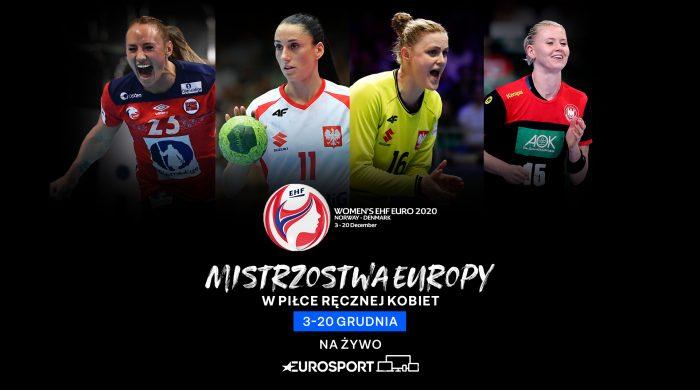 Finały Mistrzostw Europy w piłce ręcznej kobiet w Eurosporcie i telewizji Metro