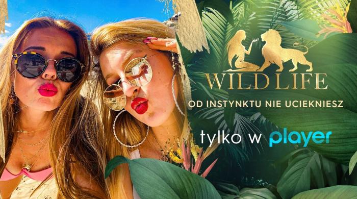 """""""Wild Life"""" – nowe reality show w Player.pl"""