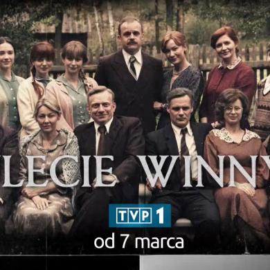 """Rodzina Winnych w czasach PRL. Nowy sezon serialu """"Stulecie Winnych"""" od 7 marca w TVP1"""