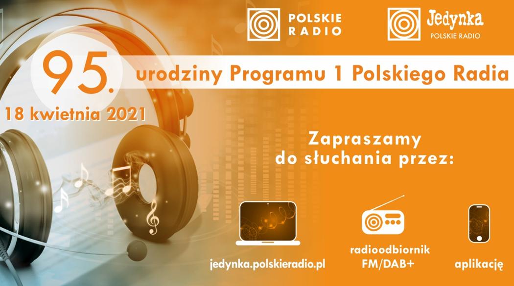 95. urodziny Programu 1 Polskiego Radia