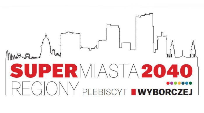 """Plebiscyt Gazety Wyborczej """"Supermiasta i Superregiony 2040"""" rozstrzygnięty"""