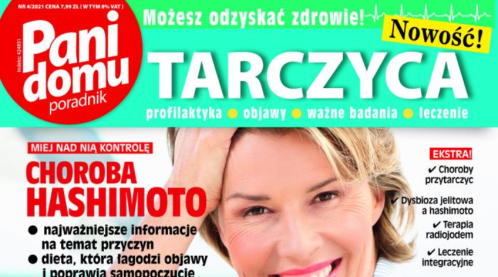 """Kompendium wiedzy na temat choroby Hashimoto. Gazeta """"Pani Domu poradnik – Tarczyca"""" już w sprzedaży"""