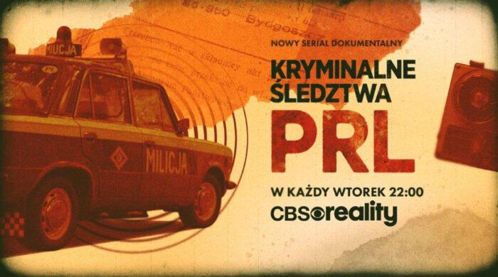 """""""Kryminalne śledztwa PRL"""" w sierpniu na CBS Reality"""