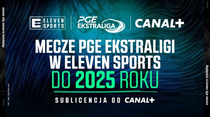 Żużlowa PGE Ekstraliga przez cztery kolejne sezony w Eleven Sports