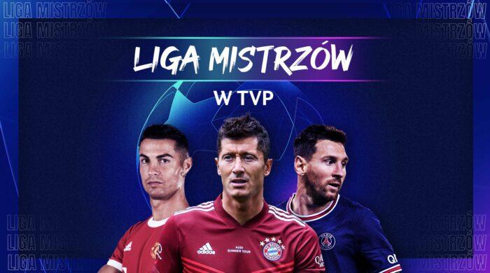 """Liga Mistrzów UEFA na kolejne dwa sezony w Telewizji Polskiej. """"Nie było łatwo, ale mamy to."""""""
