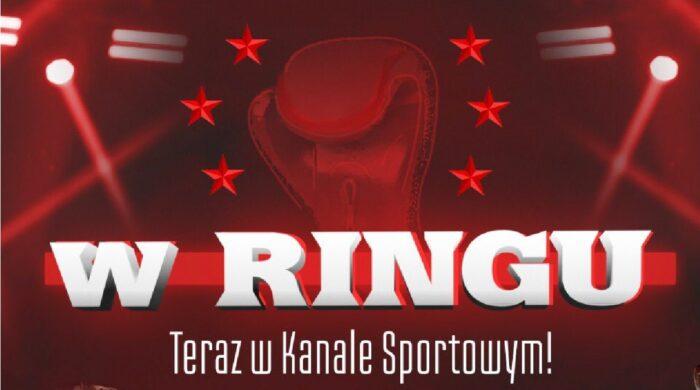 """Kanał Sportowy przejmuje od Etoto program """"W Ringu"""""""